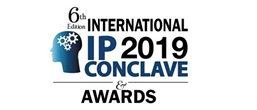 6th International IP Conclave and Awards 2019